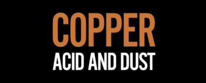 copper acid and dust